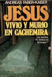 Jesus Vivio Y Murio En Cachemira Pdf